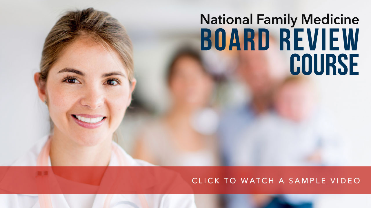 National Family Medicine Board Review - Center for Medical